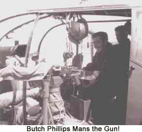 Butch Phillips mans the Gun